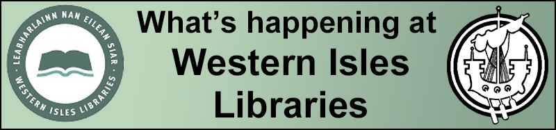 Whats on at Western Isles libraries